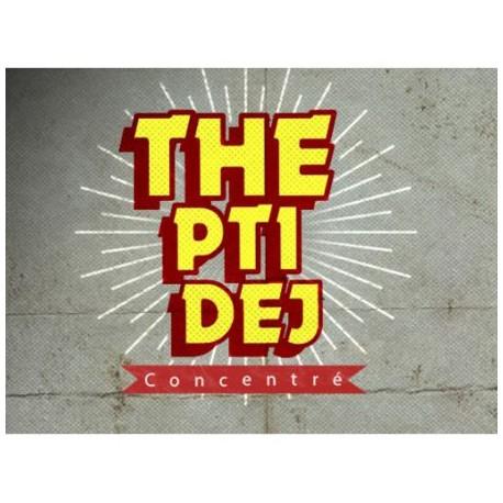 THE PTI DEJ arôme concentré - Vape Or Diy