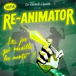 Re-Animator - Le French Liquide