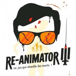 Re-Animator III - Le French Liquide